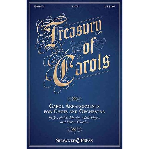 Treasury of Carols: Carol Arrangements for Choir and Orchestra