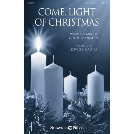 Christmas Shawnee Press - Shawnee Press Come, Light Of Christmas SATB arranged by David Gaines