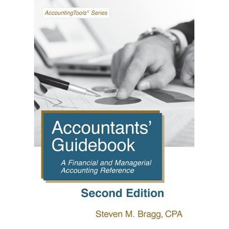 Accountants' Guidebook : Second Edition: A Financial and Managerial Accounting