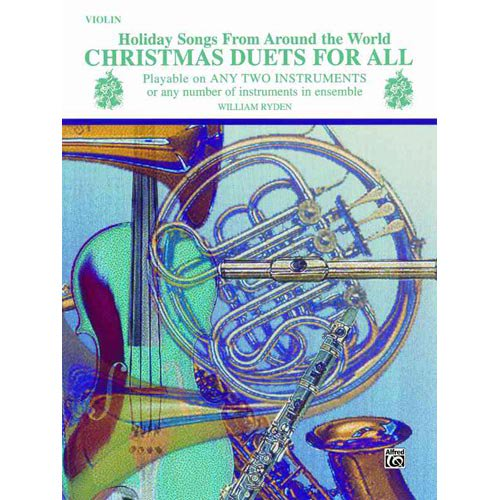 For All: Christmas Duets for All (Holiday Songs from Around the World):  Violin (Paperback)