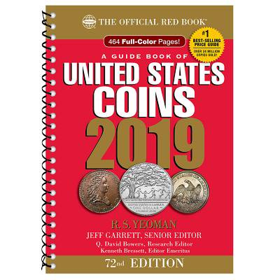 United States Rare Coins - 2019 Official Red Book of United States Coins - Spiral Bound : The Official Red Book