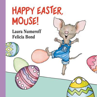 Happy Easter Mouse (Board Book) - It's Halloween You Fraidy Mouse Book