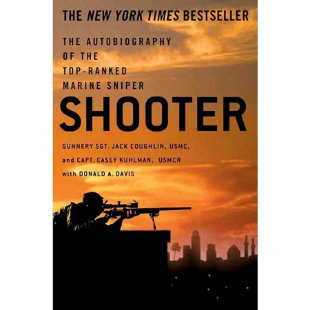 Shooter : The Autobiography of the Top-Ranked Marine (Best Marine Sniper Of All Time)