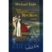 Aus den Aufzeichnungen des Traumweltreisenden Max Muto - eBook