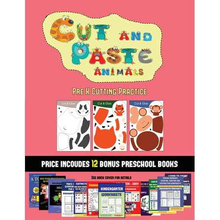Pre K Cutting Practice (Cut and Paste Animals) : 20 full-color kindergarten cut and paste activity sheets designed to develop scissor skills in preschool children. The price of this book includes 12 printable PDF kindergarten workbooks](Halloween Art Activities For Kindergarten)