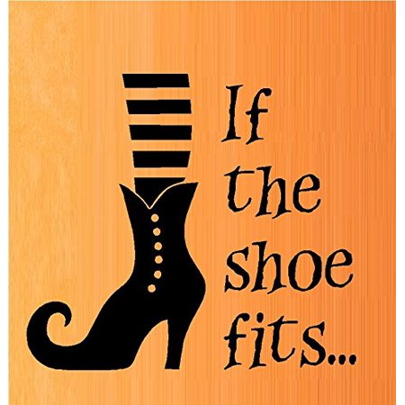 HALLOWEEN DECOR ~ If the Shoe Fits ~ Halloween ~ WALL or WINDOW DECAL, 10