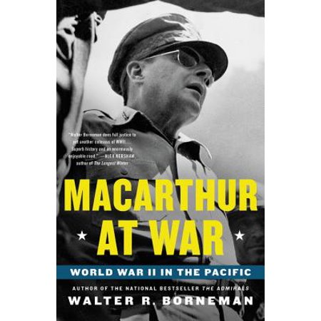 MacArthur at War : World War II in the Pacific