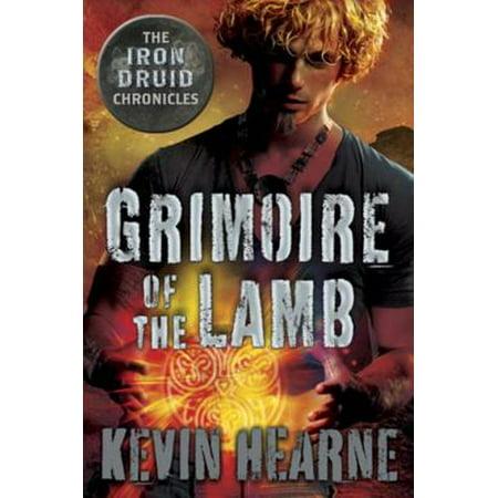 Grimoire of the Lamb: An Iron Druid Chronicles Novella - eBook