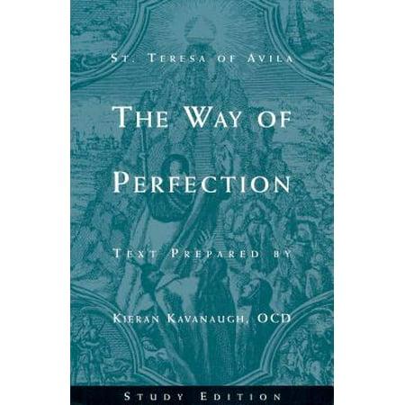 The Way of Perfection by St. Teresa of Avila : Study (Teresa Of Avila Christ Has No Body)
