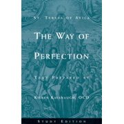 The Way of Perfection by St. Teresa of Avila : Study Edition