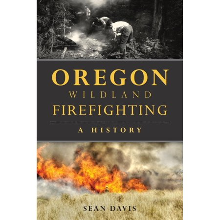 Wildland Firefighting Equipment (Oregon Wildland Firefighting : A)