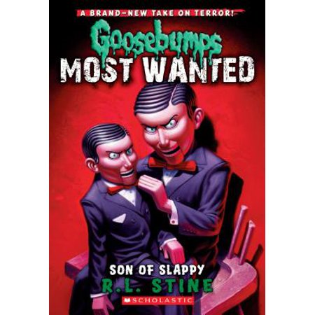 Son of Slappy (Goosebumps Most Wanted - Goosebumps Slappy