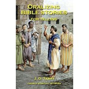 Oralizing Bible Stories for Telling