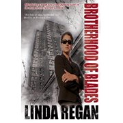 Brotherhood of Blades (A DI Johnston and DS Green Mystery) [Hardcover] [Nov 01, 2011] Regan, Linda