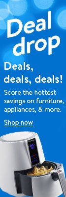 Deals deals deals. Score the hottest savings on furniture, appliances, and more!