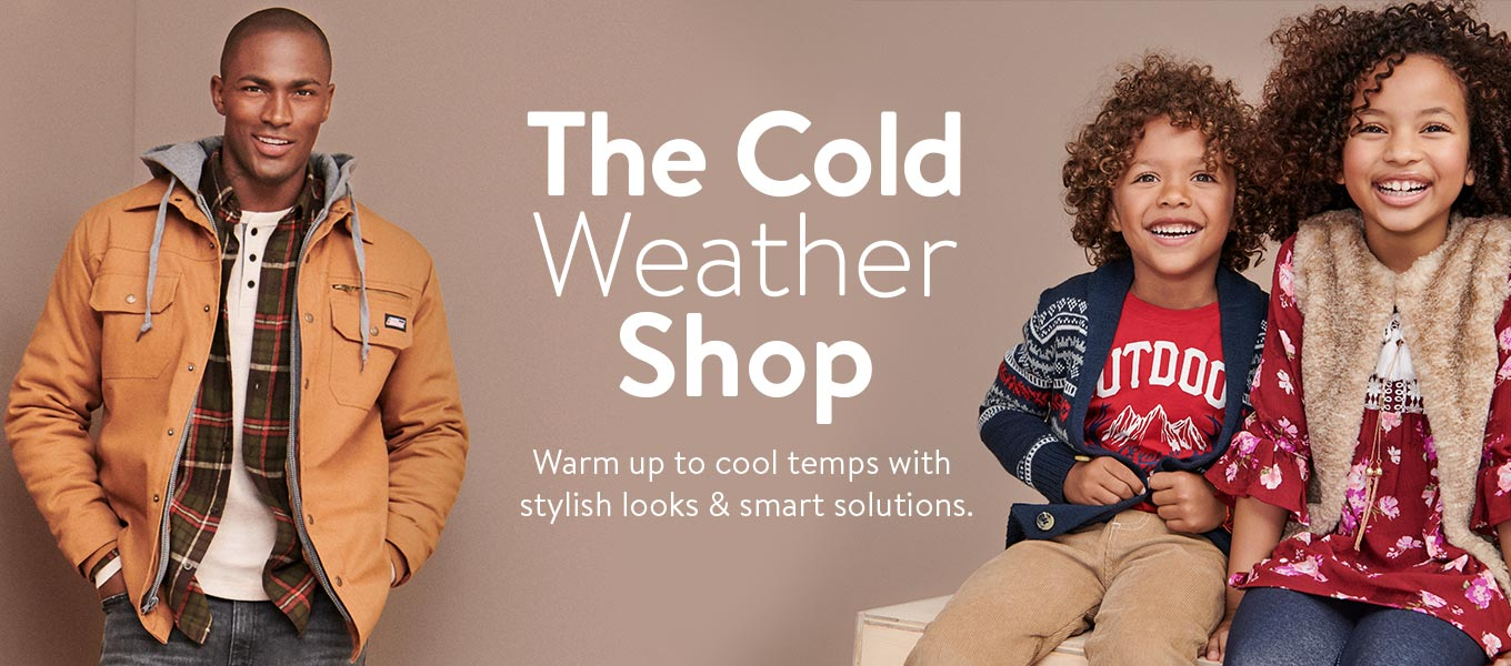 The Cold Weather Shop. Warm up to cool temps with stylish looks & smart solutions.