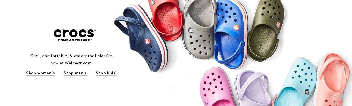Crocs. Cool, comfortable, and waterproof classics now at Walmart.com. Shop women's, men's and kids'.