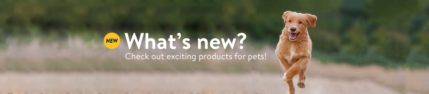 What's new? Check out exciting products for pets!