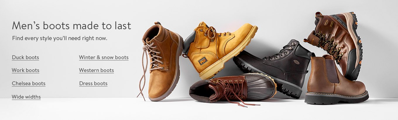 Mens boots made to last. Find every style youll need right now. Duck boots. Winter and snow boots. Work boots. Western boots. Chelsea boots. Dress boots. Wide widths.