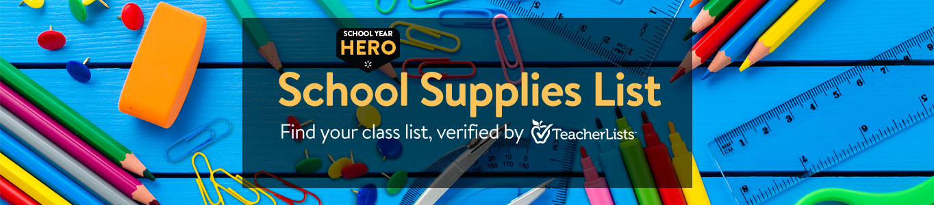 be a school year hero with school supplies list find your class list verified - Suplies