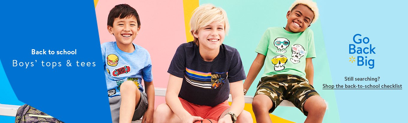 e5a8715b1ca0 Back to school: Boys' tops & tees. Go Back Big. Still searching