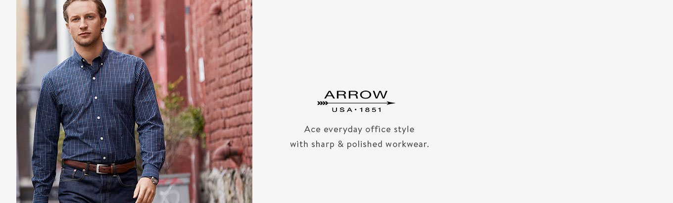 ARROW USA 1851. Ace everyday office style with sharp & polished workwear.