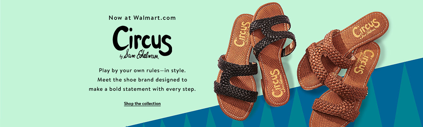 Now at Walmart.com. Circus by Sam Edelman. Play by your own rules 7126d9e3d56f