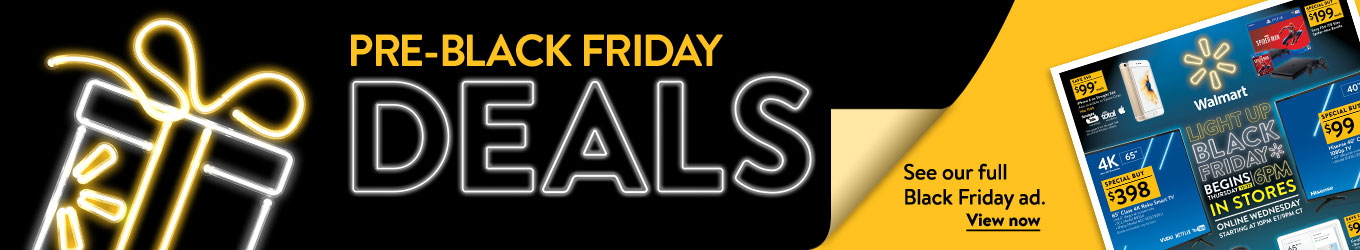 Pre-Black Friday deals. See our full Black Friday ad. View now.