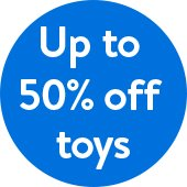 Save up to 50% off Toys at Walmart