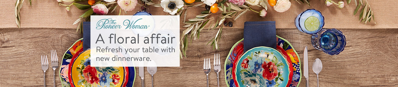 Shop Pioneer Woman for a floral affair. Refresh your table with new dinnerware.