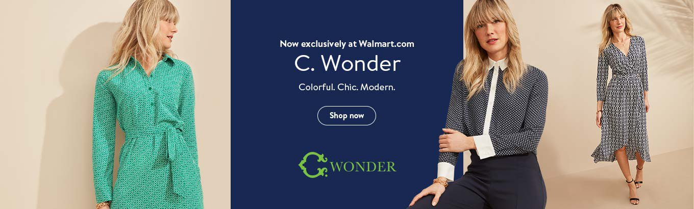 Now exclusively at Walmart.com. C. Wonder. Colorful. Chic. Modern.