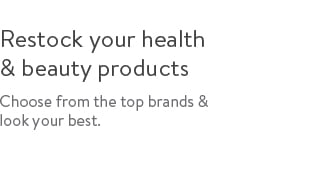 Restock you health & beauty products