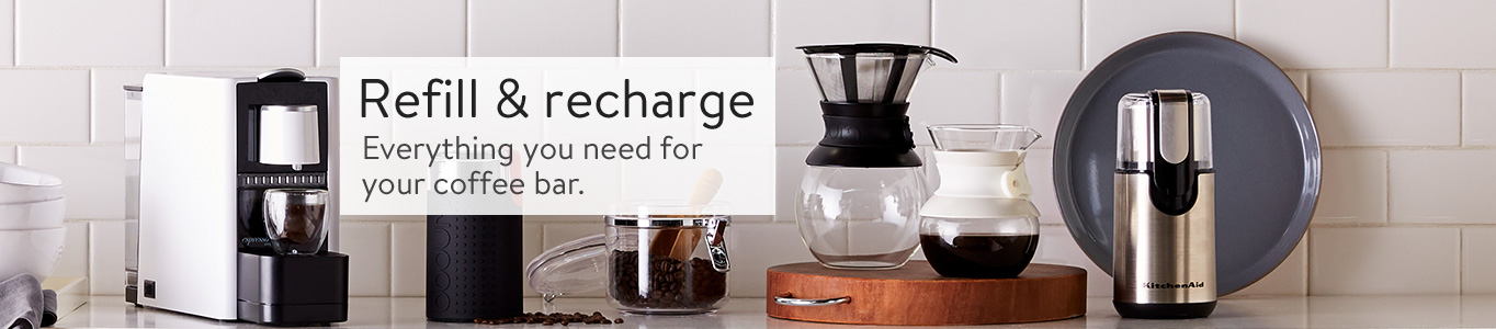 Refill U0026 Recharge. Everything You Need For Your Coffee ...