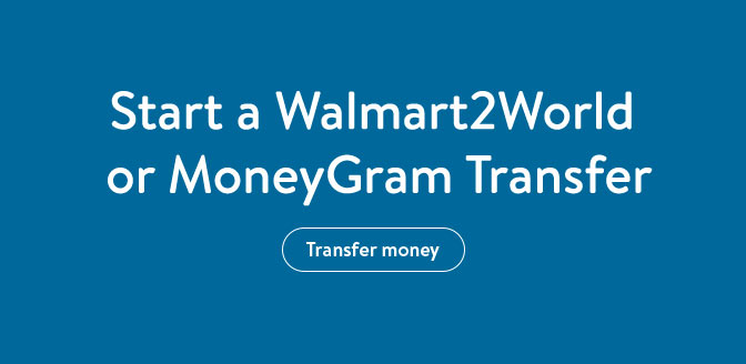 online money transfers walmart comstart a walmart2world transfer
