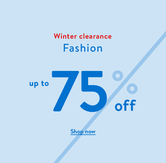 Winter clearance fashion up to 75% off