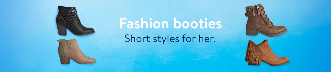 Fashion booties: Short styles for her.