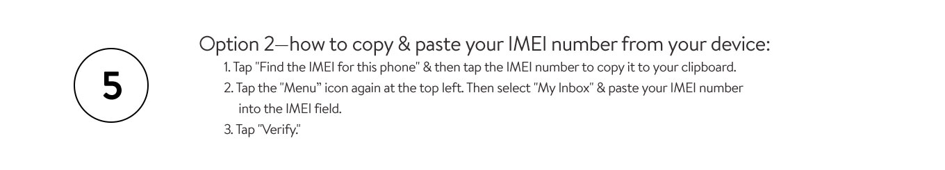 Option 2: how to copy & paste your IMEI number from your device.