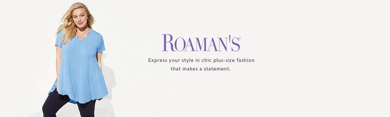 ROAMAN'S. Express your style in chic plus-size fashion that makes a statement.