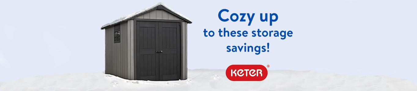 Cozy Up To These Storage Savings. Keter