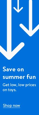 Save on summer fun. Get low, low prices on toys. Shop now.