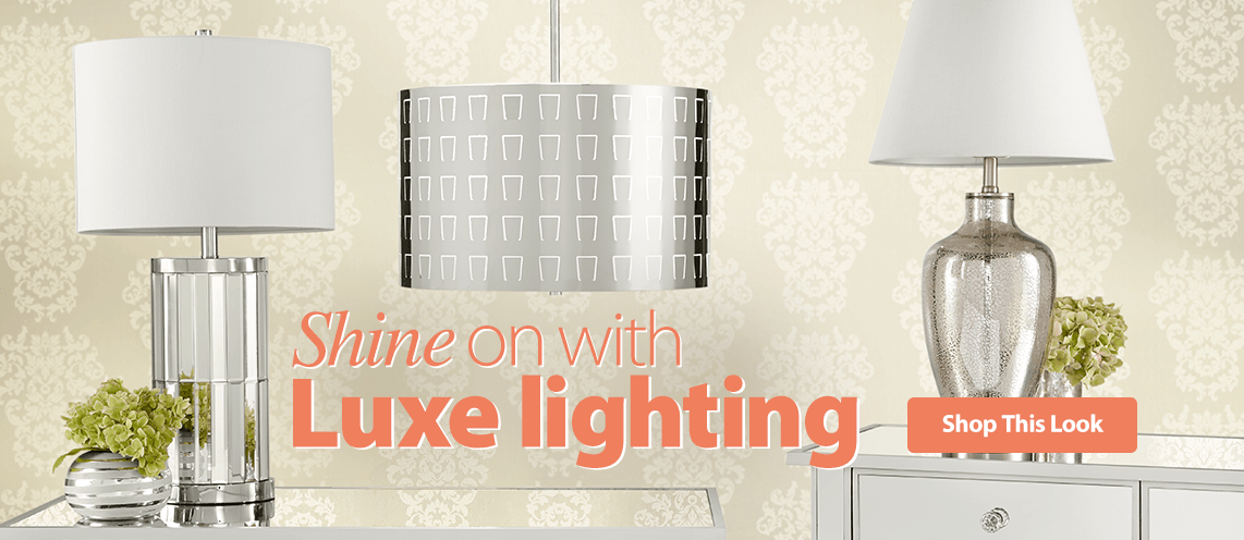 Shine on with Luxe Lighting.