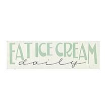 Eat Ice Cream Sign