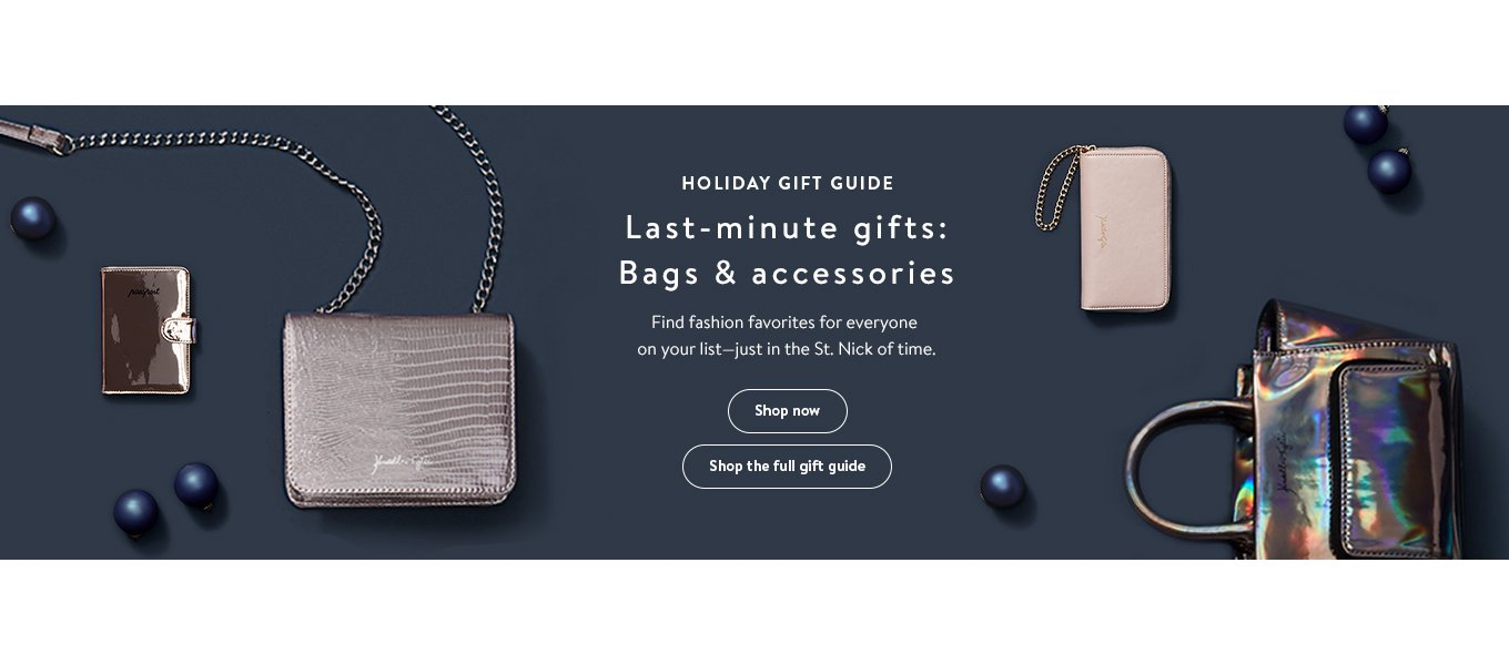 Holiday Gift Guide Last Minute Gifts Bags Accessories Find Fashion Favorites For Everyone