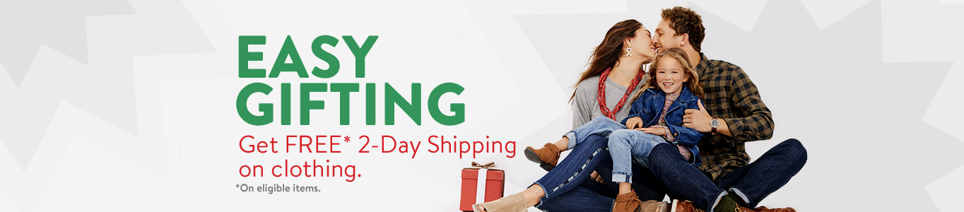 Easy gifting. Get FREE 2-day Shipping on clothing