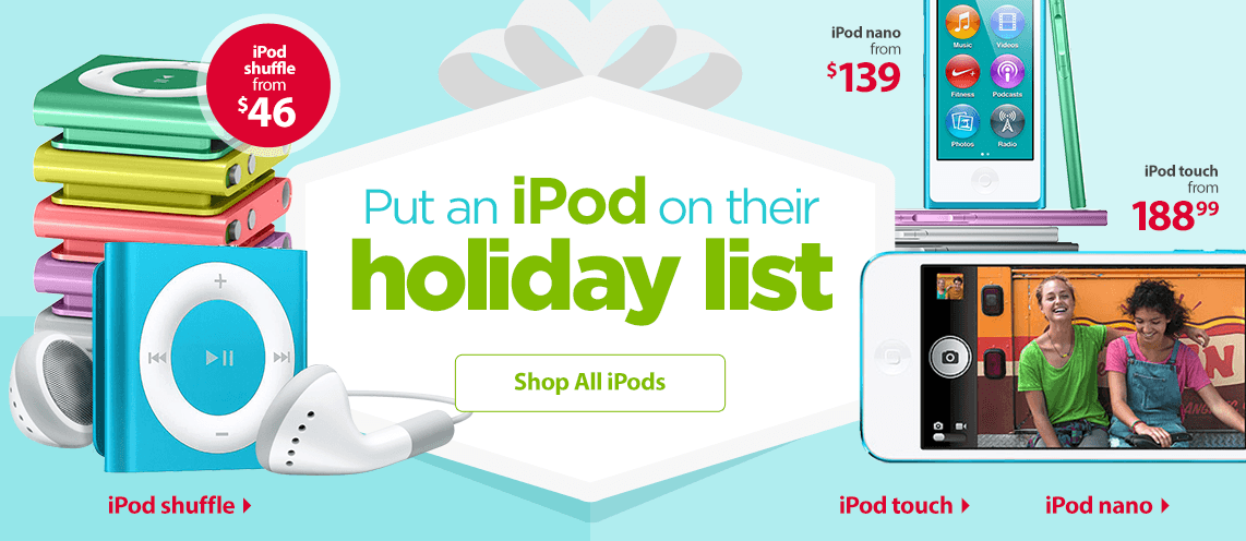 Put an iPod on their holiday list