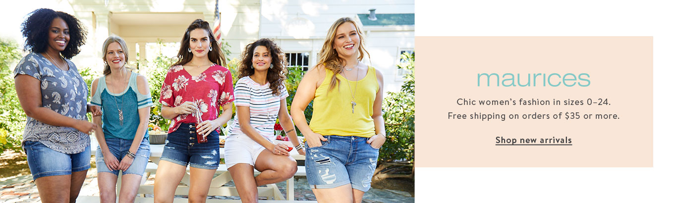 New Arrivals. maurices. Discover women's fashion for every occasion in sizes 0.24.