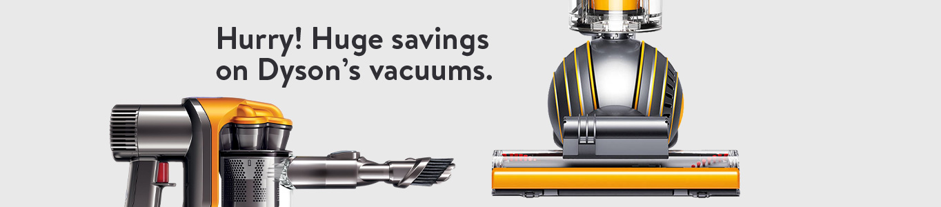 Hurry! Huge savings on Dyson's vacuums