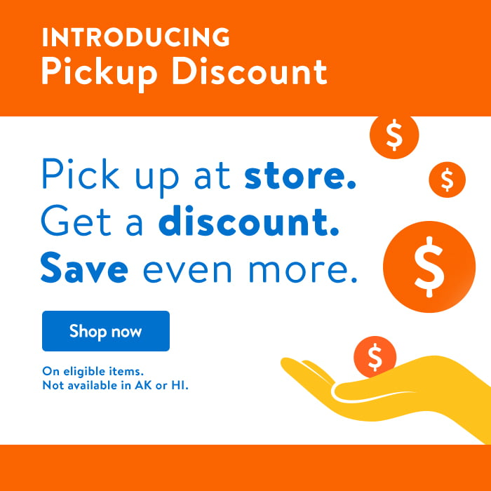 Introducing Pickup Discount! Pick up items at store. Get a discount. Save even more. Shop now.