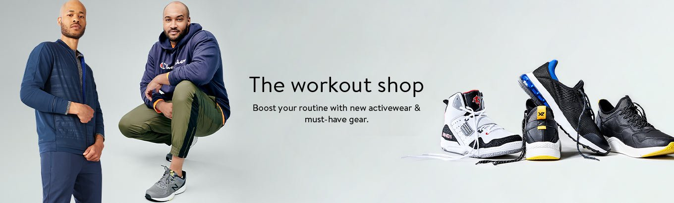 The workout shop. Boost your routine with new activewear & must-have gear. Shop Men's.