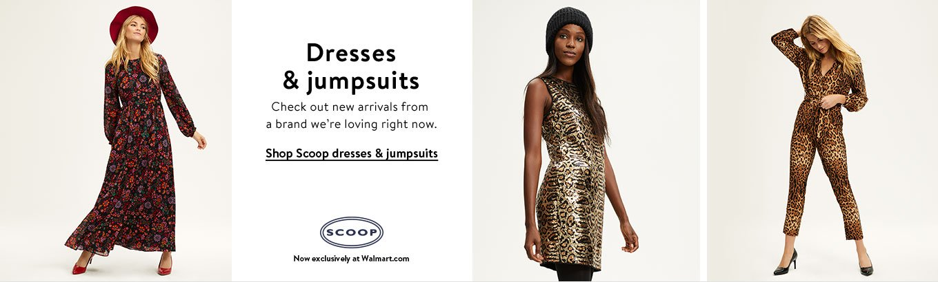 Check out new dresses and jumpsuits from a brand we're loving right now. Shop Scoop dresses and jumpsuits from thirty-two dollars and ninety-five cents, now exclusively at Walmart.com.